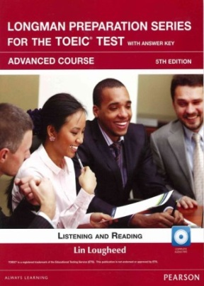 Longman Preparation Series for the New TOEIC Test: Advanced Course, 5/E with MP3/AnswerKey/iTest