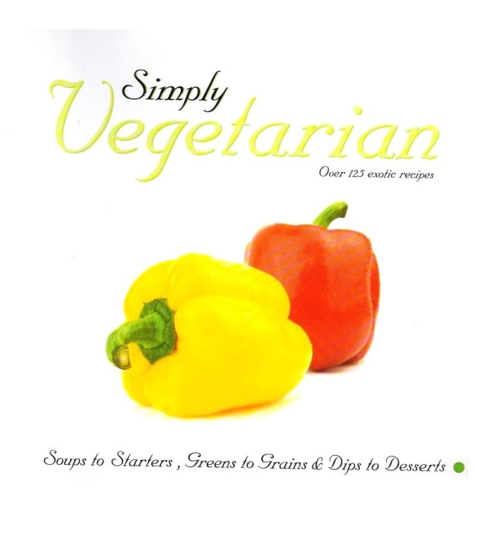 Simply Vegetarian: Over 125 Exotic Recipes