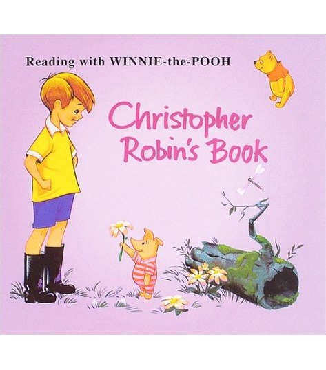 Christopher Robin's Book (プーさん絵本復刻版) (精裝)