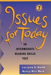 Issues for Today: An Intermediate Reading Skills Text (Second Edition)