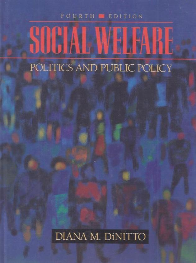 Social Welfare: Politics and Public Policy  (精裝)