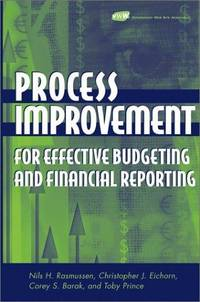 Process Improvement for Effective Budgeting and Financial Reporting (精裝)